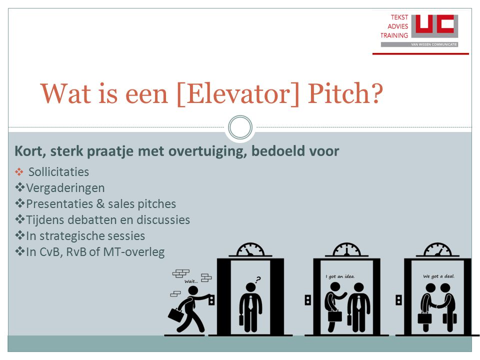 Wat is een [Elevator] Pitch